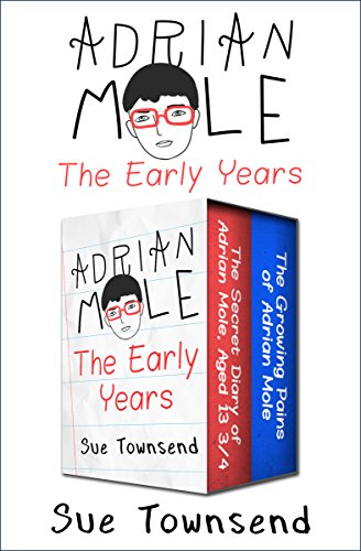 Adrian Mole, The Early Years: The Secret Diary of Adrian Mole, Aged 13 ¾ and The Growing Pains of Adrian Mole (The Adrian Mole Series)
