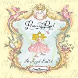img - for Princess Pearl: A Royal Ballet book / textbook / text book