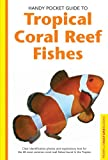 Tropical Coral Reef Fishes, Gerald Allen, 0794601863