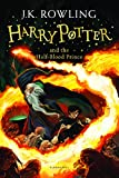 Harry Potter and the Half-Blood Prince: 6/7 (Harry Potter 6)