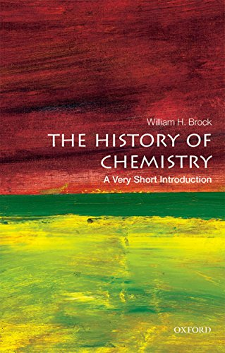 The History of Chemistry: A Very Short Introduction (Very Short Introductions)