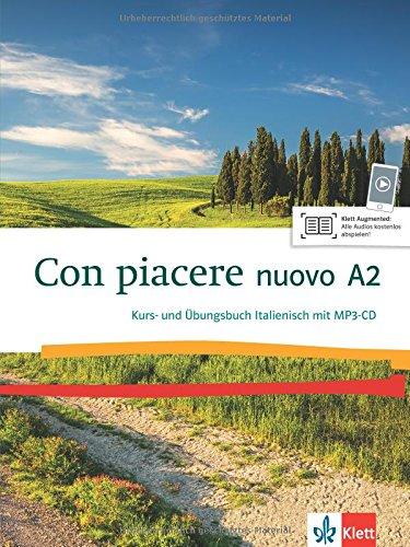 Con Piacere Nuovo A2  Kurs  Und Übungsbuch + MP3 CD
