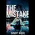 The Mistake (The Grímur Karlsson Mysteries Book 2)