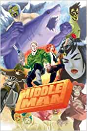 The Middleman: The Collected Series Indispensability: Amazon ...
