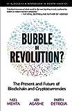 Blockchain Bubble or Revolution: The Future of