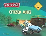 Auto-B-Good - Citizen Miles, Phillip Walton, 1936086522