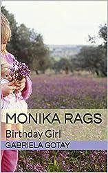 Monika Rags: Birthday Girl
