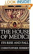 #5: The House of Medici: Its Rise and Fall