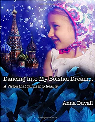 Dancing into My Bolshoi Dream: A Vision that Turns into Reality (Ballet Butterfly)