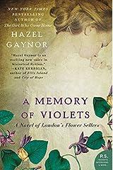 A Memory of Violets: A Novel of London's Flower Sellers Paperback