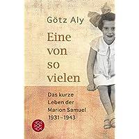 Die Zeit des Nationalsozialismus: Eine von so vielen: Das kurze Leben der Marion Samuel 1931-1943