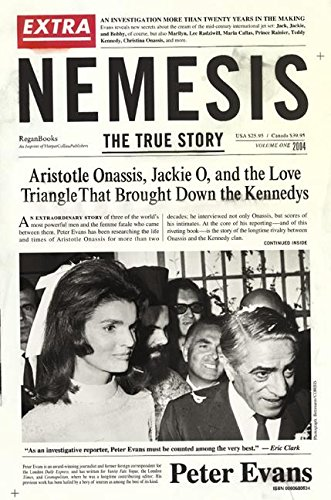 Nemesis The True Story Of Aristotle Onassis Jackie O And The Love