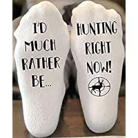 I'd Much Rather Be Hunting Right Now Funny Novelty Funky Crew Socks Men Women Christmas Gifts Slipper Socks Dad Gift Grandpa Gift