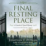 Final Resting Place: The Lincoln and Speed Mysteries, Book 3