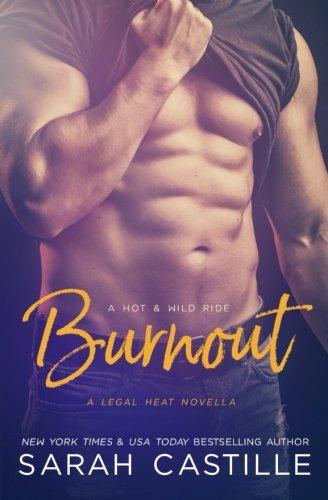 Burnout A Legal Heat Novella (volume 3) [Castille, Sa] (Tapa Blanda)