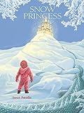 Snow Princess, Susan Paradis, 1932425314