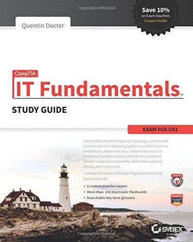 CompTIA IT Fundamentals Study Guide: Exam (Tools Plus Level)