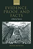 img - for Evidence, Proof, and Facts: A Book of Sources book / textbook / text book