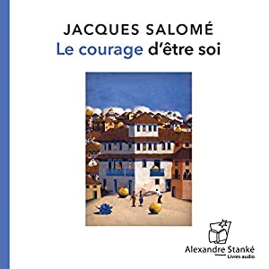 Le courage d'être soi | Livre audio
