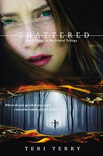 Shattered (Slated Book 3)