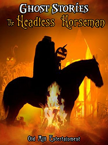 Ghost Stories: The Headless -