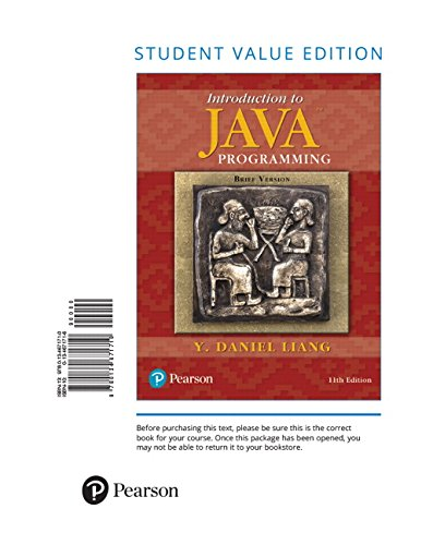 Introduction to Java Programming, Brief Version, Student Value Edition (11th Edition) by Pearson
