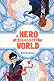 img - for A Hero at the End of the World book / textbook / text book