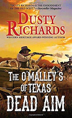 Dead Aim (The O'Malleys of Texas) (American Ranch Horse)