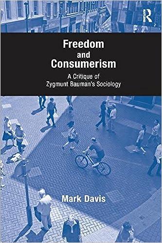 Amazon freedom and consumerism a critique of zygmunt amazon freedom and consumerism a critique of zygmunt baumans sociology 9781138251267 mark davis books fandeluxe Gallery