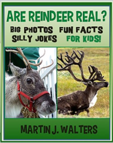 Are Reindeer Real? 30+ Big Photos Fun Facts Silly Jokes For Kids! (Facts Christmas Reindeer)