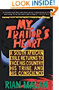 #2: My Traitor's Heart: A South African Exile Returns to Face His Country, His Tribe, and His Conscience
