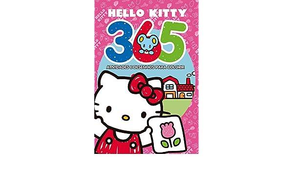 Hello Kitty 365 Atividades E Desenhos Para Colorir Ciranda