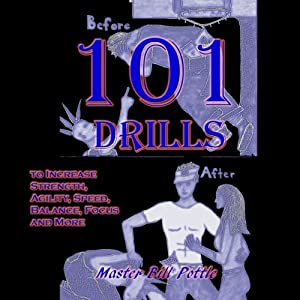 101+ Drills to Increase Strength, Agility, Speed, Balance, and Focus and More Audiobook