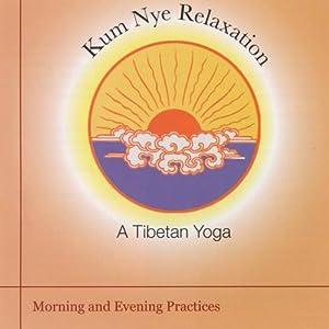 Kum Nye Relaxation Speech