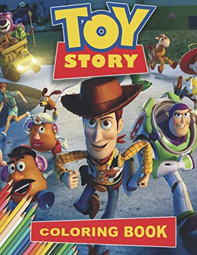 - Toy Story Coloring Book: Great Activity Book for Kids