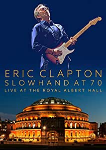 Slowhand at 70 - Live at The Royal Albert Hall[2 CD/2 DVD Combo]