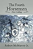 The Fourth Horsemen: First Calling