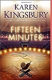 Fifteen Minutes: A Novel