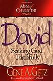 Men of Character - David, Gene A. Getz, 0805461647