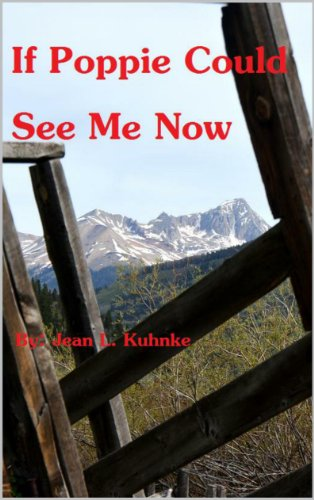 If Poppie Could See Me Now by [Kuhnke, Jean L.]