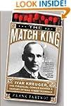The Match King: Ivar Kreuger, The Fin...