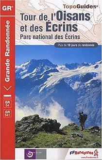 Tour de l'Oisans et des Ecrins : Parc national des Ecrins par Fédération française de la randonnée pédestre