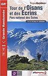 Tour de l'Oisans et des Ecrins : Parc national des Ecrins par FFRP