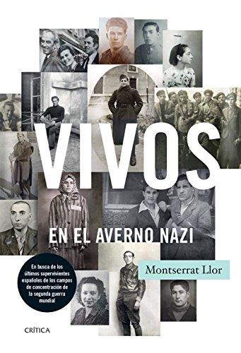 Descargar Libro Vivos En El Averno Nazi Montserrat Llor Serra
