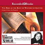 The Modern Scholar: The Bible and the Roots of Western Literature | Prof. Adam Potkay,Prof. Monica Brezinski Potkay