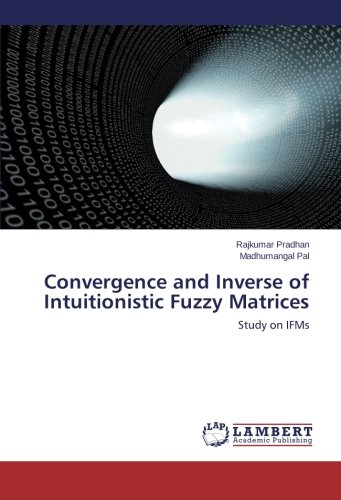 Convergence and Inverse of Intuitionistic Fuzzy Matrices: Study on IFMs