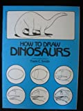 How to Draw Dinosaurs, Frank C. Smith, 0590437992