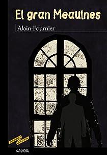 El gran Meaulnes par Alain-Fournier