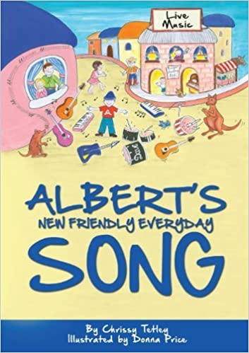 Book Albert's New Friendly Everyday Song by Chrissy Tetley (2013-10-21)