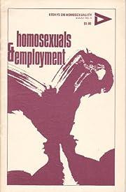 Homosexuals and Employment av William Parker